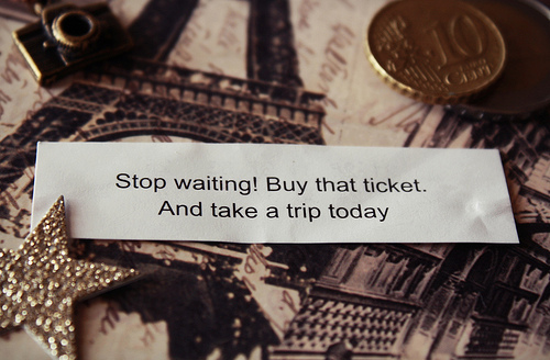 Stop Waiting Buy That Ticket Trip Dream Wish Eiffel Tower