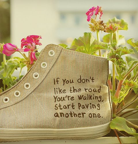If you don't like the road you're walking on...