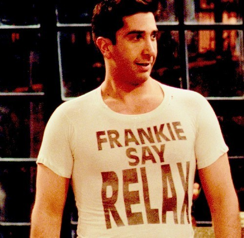Frankie Says Relax Ross Friends