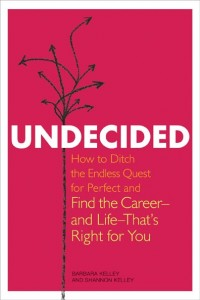 ndecided book by Barbara and Shannon Kelley
